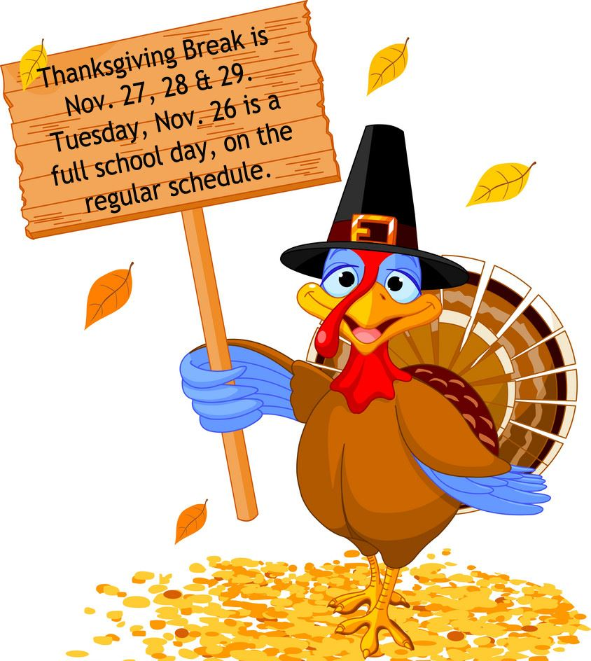 Clipart image of a turkey, announcing Thanksgiving Break shedule