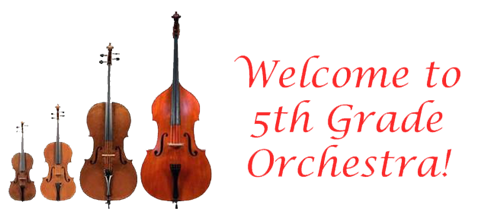 Banner: Welcome to 5th Grade Orchestra!